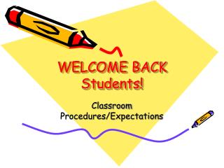 WELCOME BACK Students!