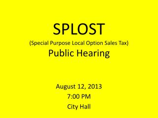 SPLOST (Special Purpose Local Option Sales Tax) Public Hearing
