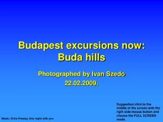 Budapest excursions now: Buda hills