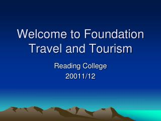 Welcome to Foundation Travel and Tourism