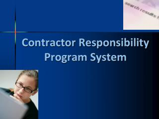 Contractor Responsibility Program System