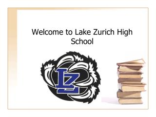 Welcome to Lake Zurich High School