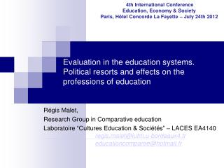 Evaluation in the education systems.  Political resorts and effects on the professions of education