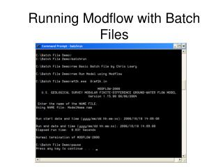 Running Modflow with Batch Files