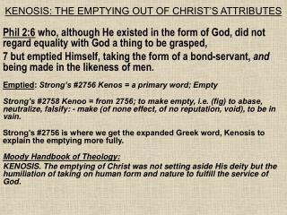 KENOSIS: THE EMPTYING OUT OF CHRIST'S ATTRIBUTES