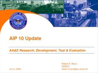 AIP 10 Update