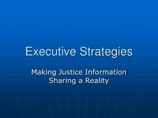 Executive Strategies