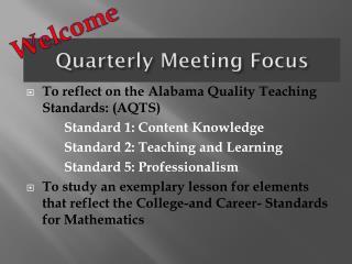 Quarterly Meeting Focus