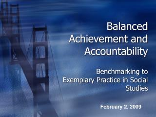 Balanced Achievement and Accountability