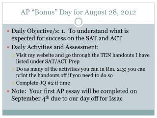 """AP """"Bonus"""" Day for August 28, 2012"""