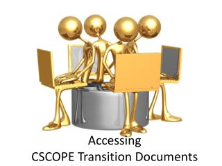 Accessing  CSCOPE Transition Documents