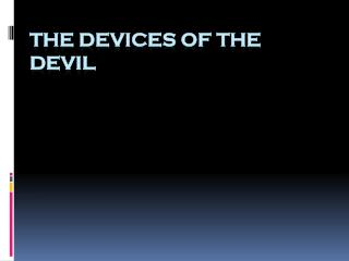The Devices Of The Devil