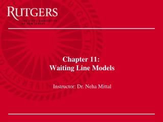 Chapter 11:  Waiting Line Models