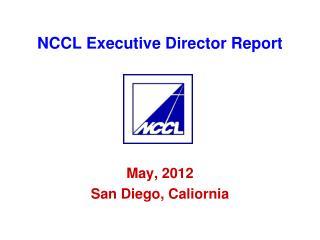 NCCL Executive Director Report