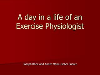 A day in a life of an Exercise Physiologist