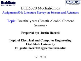 ECE5320 Mechatronics Assignment#01: Literature Survey on Sensors and Actuators  Topic:  Breathalyzers (Breath Alcohol C