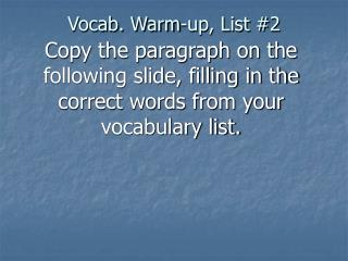 Vocab. Warm-up, List #2