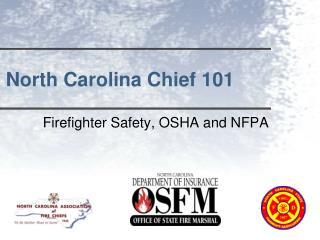 North Carolina Chief 101