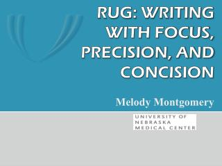 RUG: Writing with focus, precision, and concision