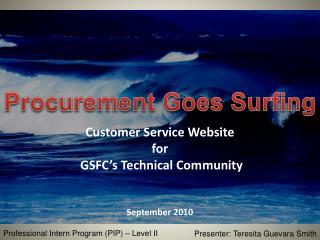 Customer Service Website  for  GSFC's Technical Community September 2010