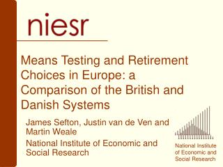 Means Testing and Retirement Choices in Europe: a Comparison of the British and Danish Systems