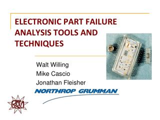 ELECTRONIC PART FAILURE ANALYSIS TOOLS AND TECHNIQUES