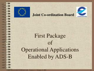 First Package  of  Operational Applications Enabled by ADS-B