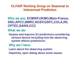 CLIVAR Working Group on Seasonal to Interannual Prediction