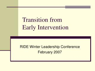 Transition from  Early Intervention