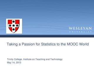 Taking a Passion for Statistics to the MOOC World