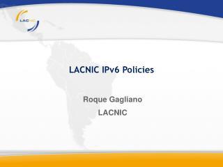 Roque Gagliano LACNIC