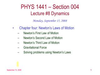 PHYS 1441 – Section 004 Lecture #8 Dynamics