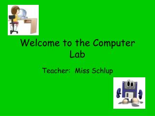 Welcome to the Computer Lab