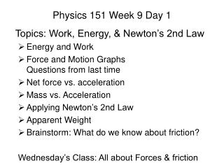 Physics 151 Week 9 Day 1
