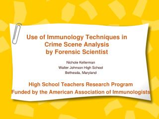 Use of Immunology Techniques in  Crime Scene Analysis by Forensic Scientist
