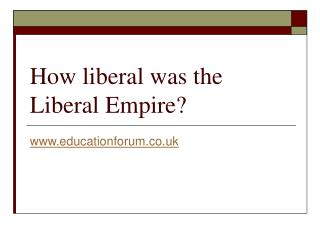 How liberal was the Liberal Empire?