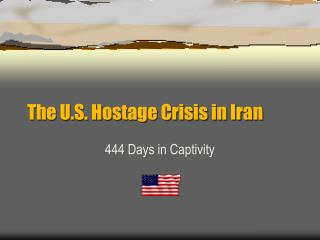 The U.S. Hostage Crisis in Iran