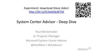 System Center Advisor - Deep Dive