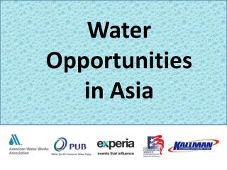 Water  Opportunities  in Asia