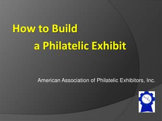American Association of Philatelic Exhibitors, Inc.