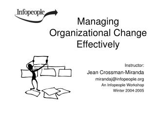 Managing Organizational Change Effectively