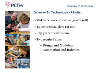Gateway To Technology -  7  Units