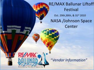 RE/MAX Ballunar Liftoff Festival NASA /Johnson Space Center