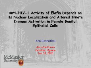 Anti-HIV-1 Activity of Elafin Depends on its Nuclear Localization and Altered Innate Immune Activation in Female Genita