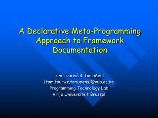A Declarative Meta-Programming Approach to Framework Documentation