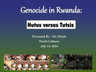 Genocide in Rwanda:
