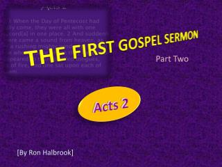 THE FIRST GOSPEL SERMON