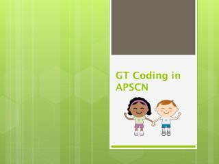 GT Coding in APSCN