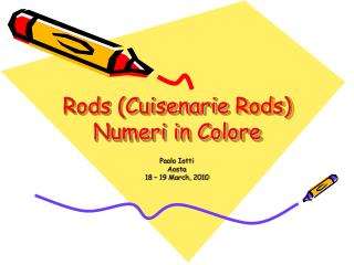 Rods  ( Cuisenarie Rods ) Numeri in Colore