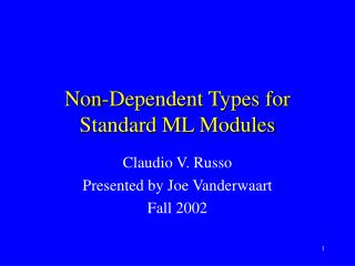 Non-Dependent Types for Standard ML Modules